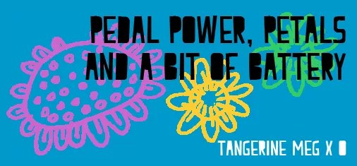 "Header image for ""Pedal Power plus battery"" featuring flower drawings and chunky font"