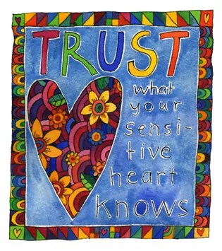 watercolour: trust what your sensitive heart knows - hand lettered, and patterned bright heart. Also colourful border.