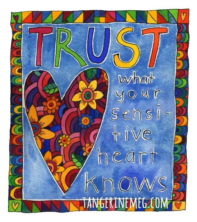 tangerinemeg_trust-your-heart_630