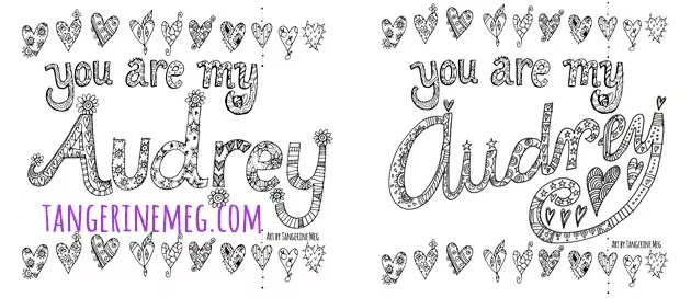 2 You are My Audrey drawings - one with print and one with connected writing