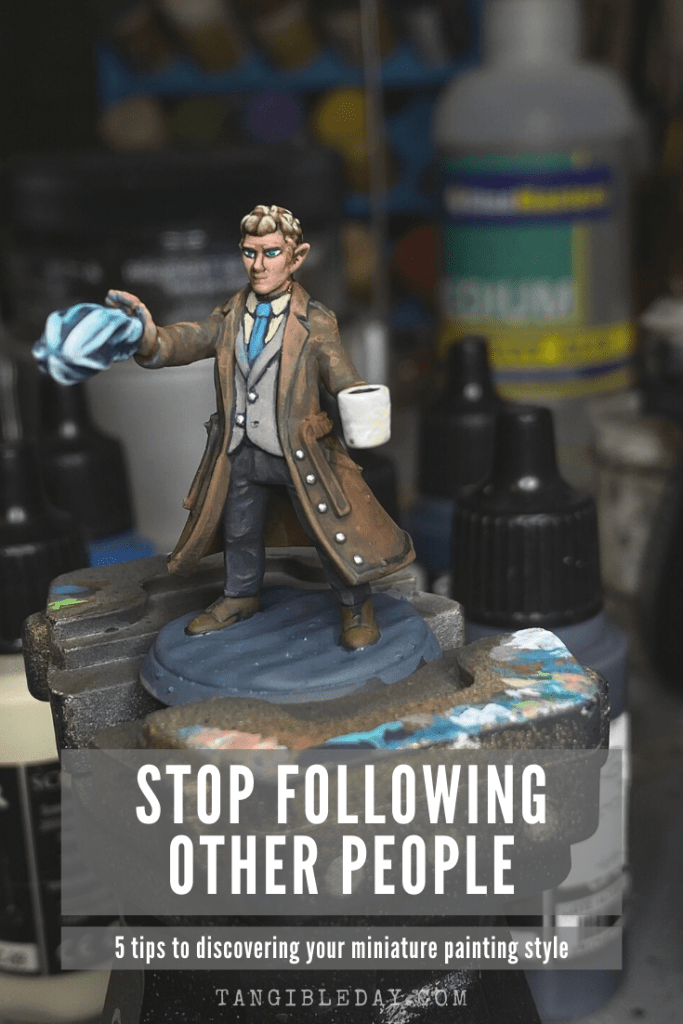 5 Ways to Discover Your Miniature Painting Style - painting miniatures -stop following other people