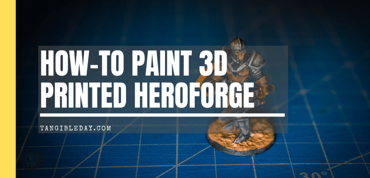 8 Simple Steps for Painting a Hero Forge Miniature: 3D Printed Painting