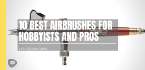 10 Best Airbrushes for Painting Miniatures and Models