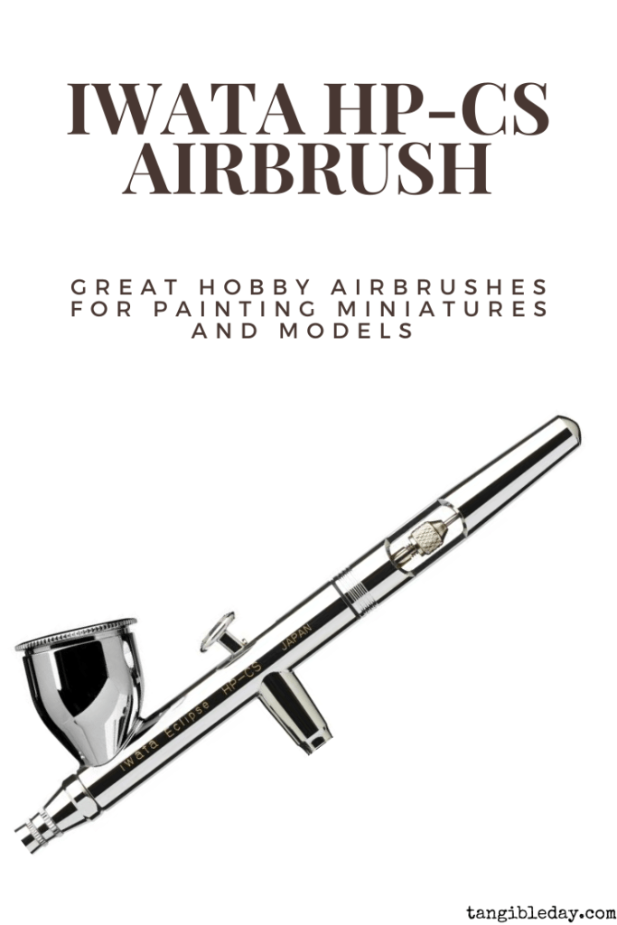 Recommended top 10 best airbrushes for painting miniatures and models - hobby and starter airbrushing - iwata hp-cs airbrush