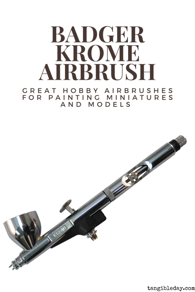 Recommended top 10 best airbrushes for painting miniatures and models - hobby and starter airbrushing - badger krome
