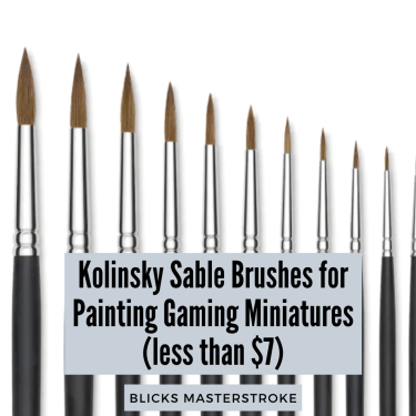 Tabletop painter? Miniature artist? Fine scale modeler or hobbyist? Check out BLICKS Masterstroke sable brushes as a great, inexpensive alternative to Winsor & Newton Series 7 brushes - snappy, springy, and excellent control with these quality brushes for painting miniatures.