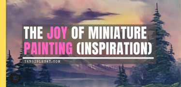 The Joy of Miniature Painting: Inspiration by Bob Ross