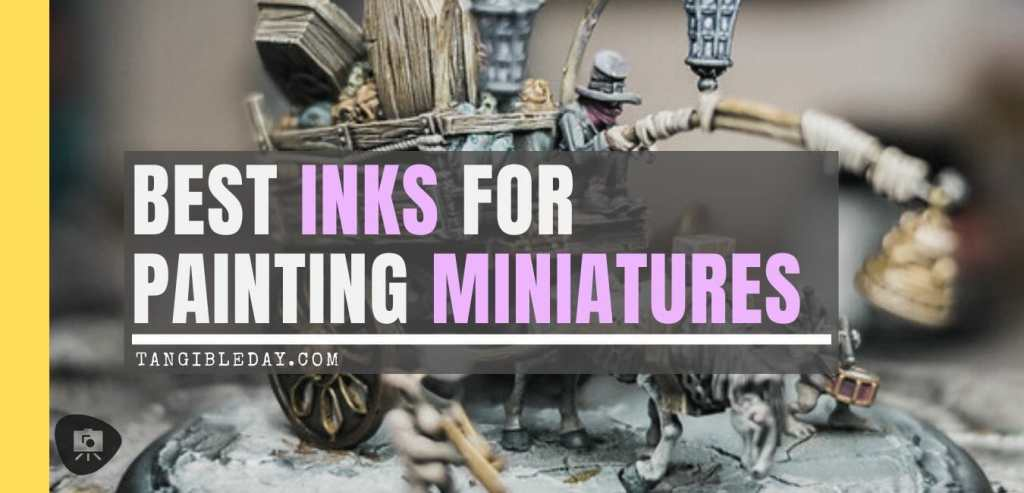Best 15 inks for painting miniatures and models - citadel wash set - best inks for miniature painting - best inks for models - how to use inks on miniatures - inks for painting miniatures - citadel wash shades and FW inks