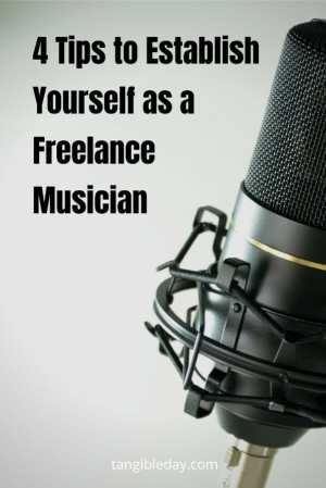 How to make money with your music hobby - tips for freelance musician - business hobbies - how to make money from your music - hobbies that make money online - profitable hobbies - how to monetize my hobby - hobbies turned into successful businesses - ways to make money with my hobby - 4 tips to establish yourself as a freelance musician