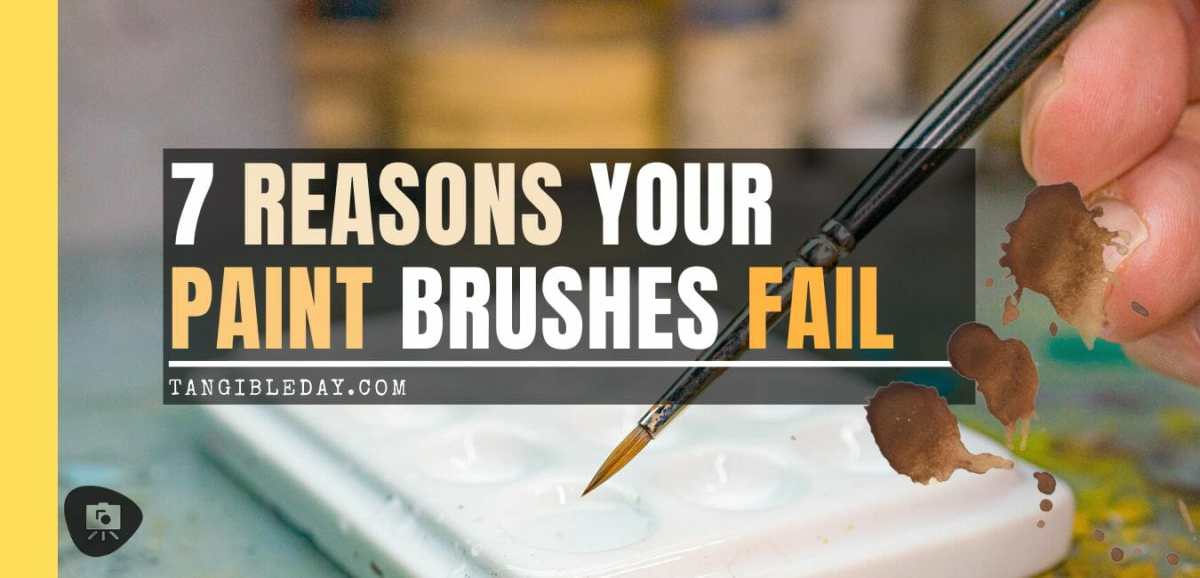 7 Reasons why brushes for miniature painting fall apart - reasons for paintbrush failure - ways to take care of your paint brushes - miniature paint brush care and maintenance - tips for brush care for modelers and hobbyists - paintbrush cleaning tips and care - banner