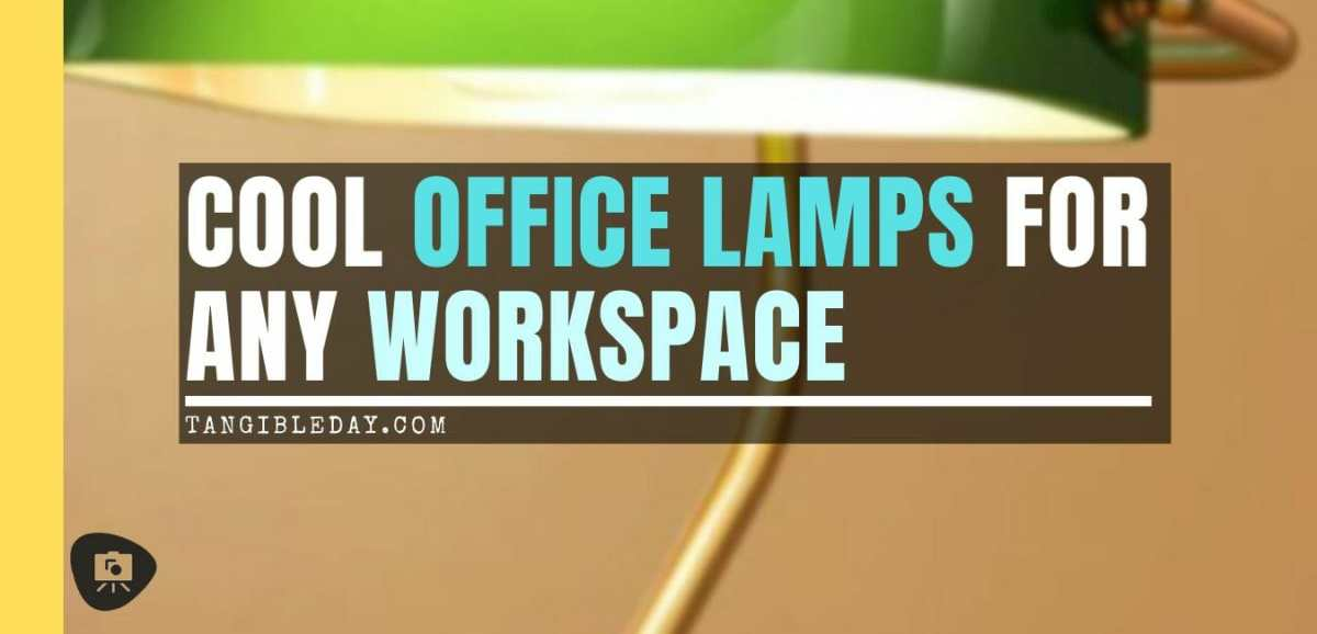 15 Cool Office Lamps for Any Workspace (Review)