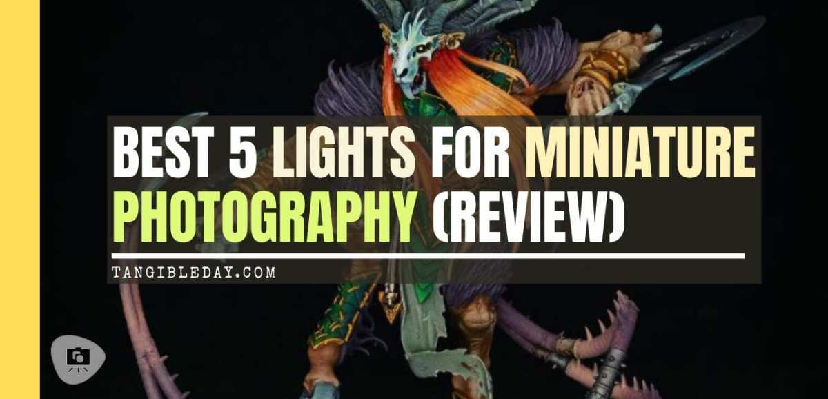 Best LED Ring Lights for Miniature Photography - good lights for photographing miniatures - best lights for taking better pictures of models and miniatures - ring light review for painting miniatures - photography tips for lighting miniatures and models - banner