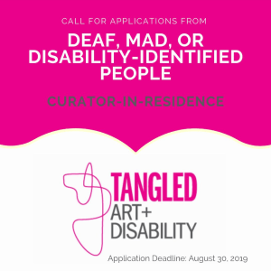 Call for applications from deaf, mad, or disability-identified people Curator in Residence