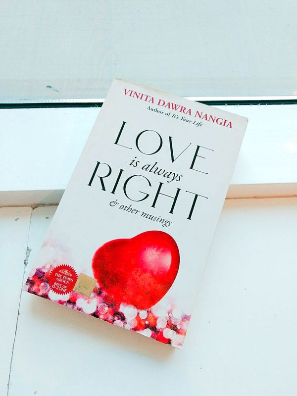 Love is always right by Vinita Dawra Nangia