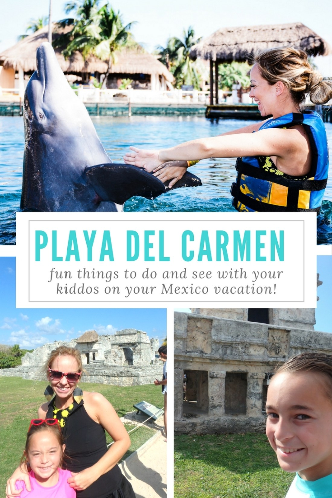 Swimming with dolphins and visiting the ruins in Playa del Carmen.