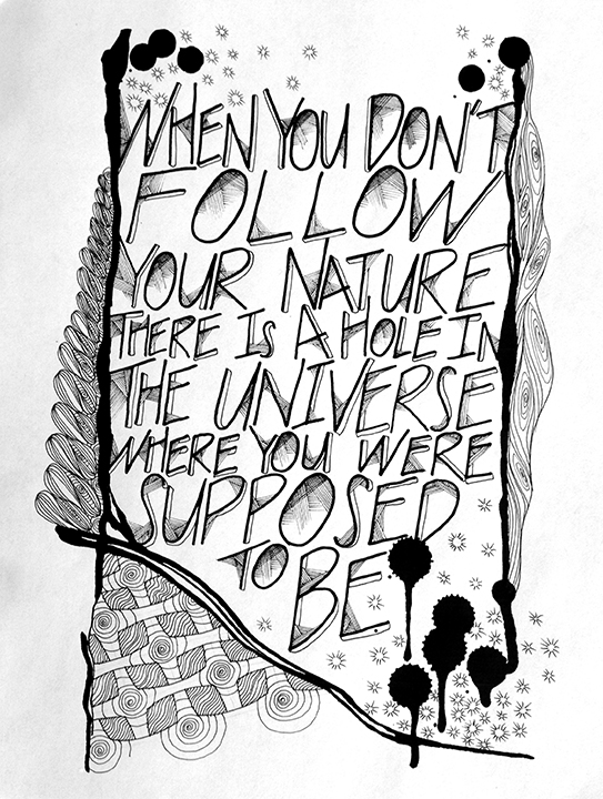 follow your nature