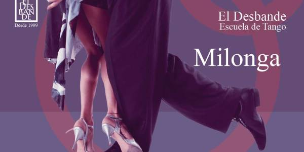 Tango Desbande - Milonga