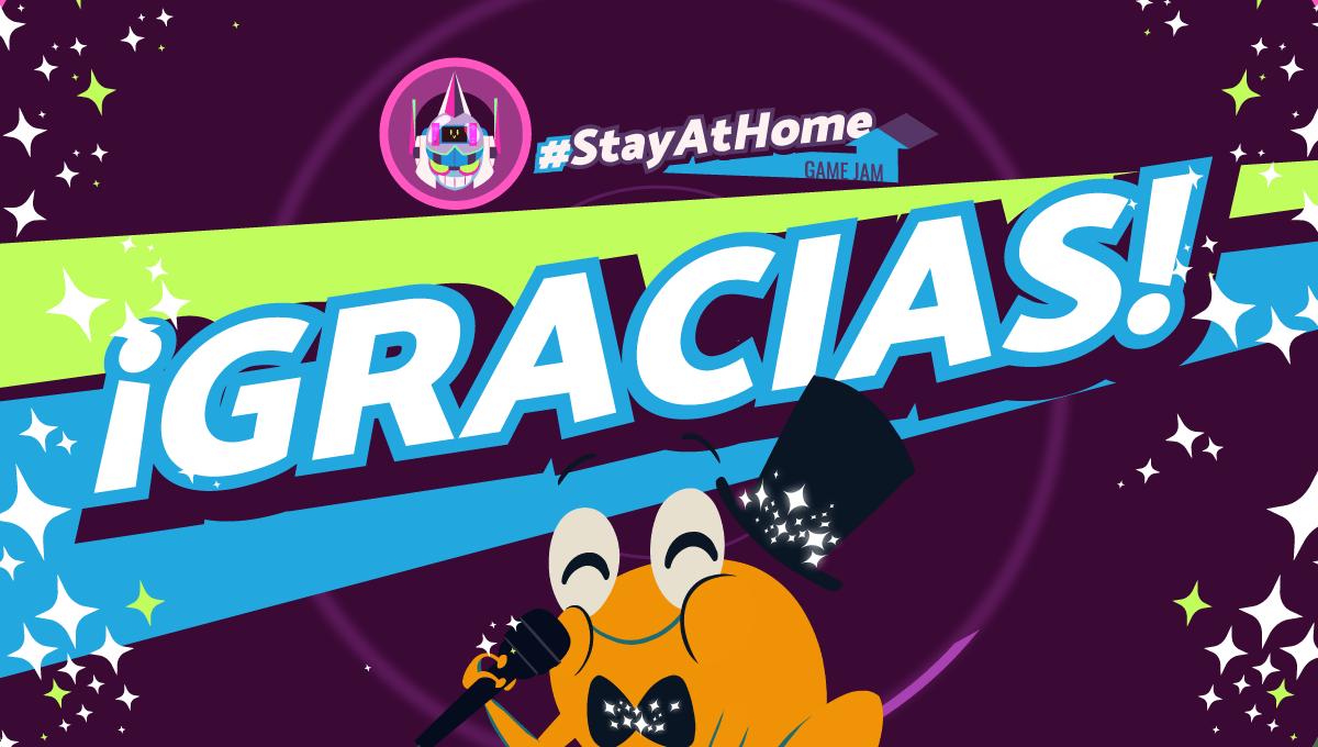 Stayathome, Stayathome game jam, game jam, tan grande y jugando, cámara de comercio de Bucaramanga, Dreams Uncorporated, tan grande y jugando, Arkde, Coronavirus