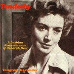 Tenderly: Lesbian Meditations on Deborah Kerr