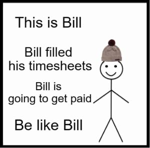 Timesheets Due or 50 Best Timesheet & Payroll Memes