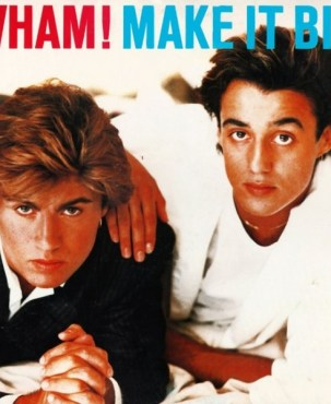 wham-make-it-big-e1362929045482