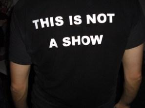 NOT A SHOW