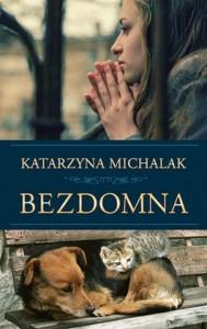 Bezdomna 189x300 - Bezdomna - Katarzyna Michalak
