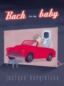 Bach for my baby 225x300 - Bach for my baby  - Bargielska Justyna