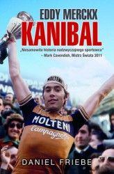 Eddy Merckx Kanibal - Eddy Merckx Kanibal - Daniel Friebe