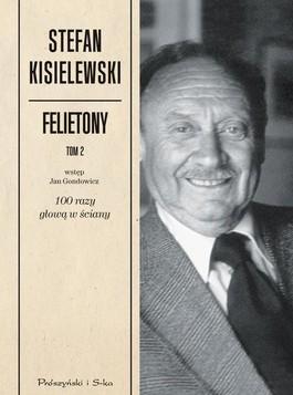 Felietony Tom II - Felietony Tom II - Stefan Kisielewski