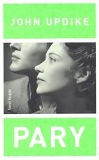 Pary -  Pary - John Updike