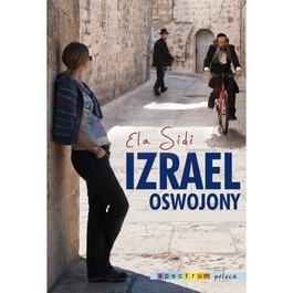 Izrael oswojony - Izrael oswojony - Ela Sidi