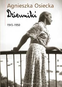 Dzienniki 1945 1950 - Dzienniki 1945-1950 - Agnieksza Osiecka