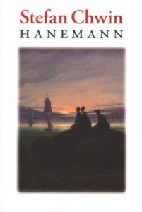Hanemann 201x300 - Hanemann - Stefan Chwin