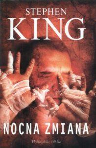 Nocna zmiana 196x300 - Nocna zmiana - Stephen King