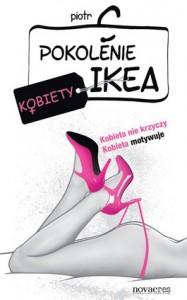 Pokolenie IKEA 187x300 - Pokolenie IKEA. Kobiety - Piotr C