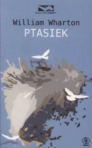 Ptasiek 186x300 - Ptasiek - William Wharton