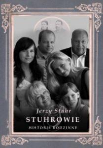 Stuhrowie. Historie rodzinne 209x300 - Stuhrowie. Historie rodzinne - Jerzy Stuhr