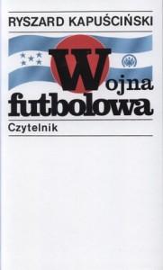 Wojna futbolowa 181x300 - Wojna futbolowa - Ryszard Kapuściński
