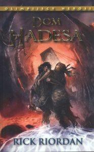 Dom Hadesa 186x300 - Dom Hadesa - Rick Riordan