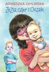 Zezia Giler i Oczak 206x300 - Zezia, Giler i Oczak - Agnieszka Chylińska