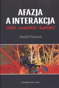 Afazja a interakcja 203x300 - Afazja a interakcja - Jolanta Panasiuk