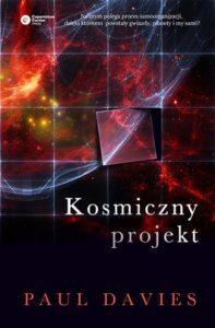 Kosmiczny projekt 197x300 - Kosmiczny projekt - Paul Davies