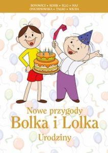 Nowe przygody Bolka i Lolka. Urodziny 212x300 - Nowe przygody Bolka i Lolka. Urodziny
