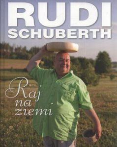 Raj na ziemi 238x300 - Raj na ziemi - Rudi Schuberth