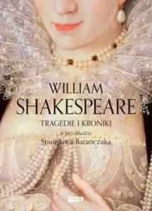 Tragedie i Kroniki 216x300 - Tragedie i Kroniki - William Shakespeare