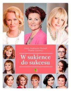 W sukience do sukcesu 233x300 - W sukience do sukcesu - Dorota Stasikowska-Woźniak Wioletta Uzarowicz