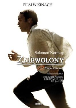 Zniewolony. 12 Years a Slave - Zniewolony. 12 Years a Slave - Solomon Northup