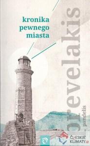 Kronika pewnego miasta 185x300 - Kronika pewnego miasta - Pandelis Prevelakis