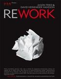 rework - Rework - Jason Fried, David Heinemeier Hansson